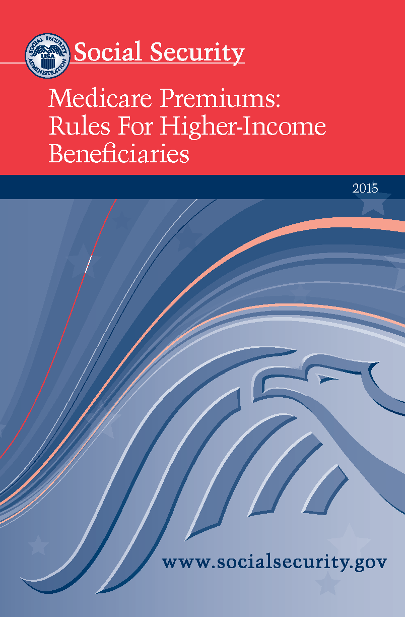 Medicare Premiums: Rules For Higher-Income Beneficiaries